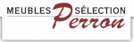 Meubles Sélection Perron